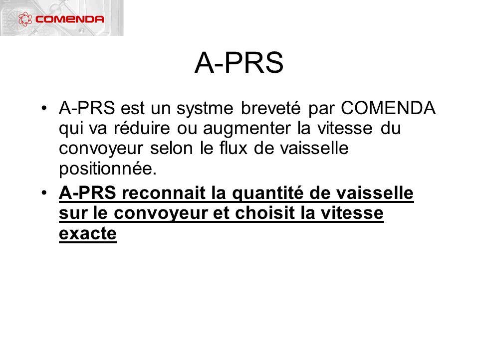 A-PRS A-PRS est un systme breveté par COMENDA qui va réduire ou augmenter la vitesse du convoyeur selon le flux de vaisselle positionnée.