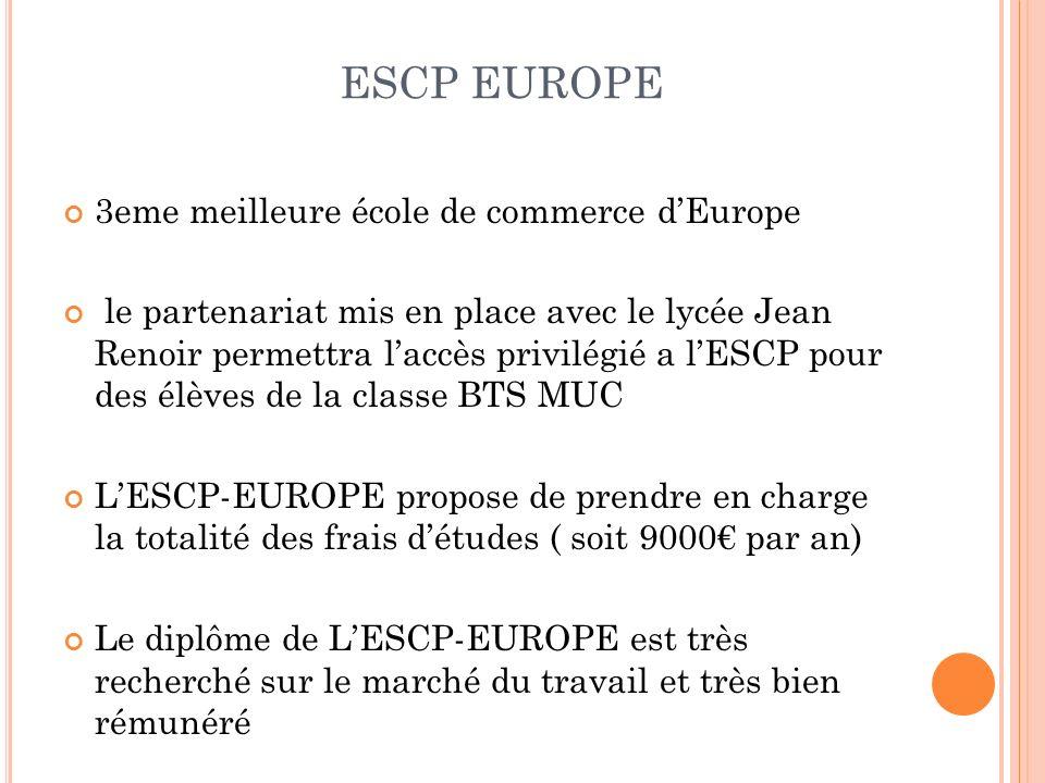 ESCP EUROPE 3eme meilleure école de commerce d'Europe