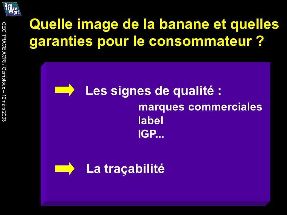 Quelle image de la banane et quelles garanties pour le consommateur