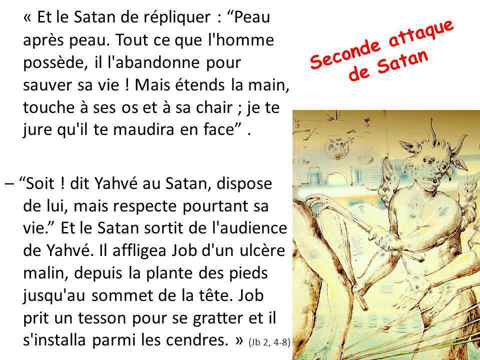 « Et le Satan de répliquer : Peau après peau