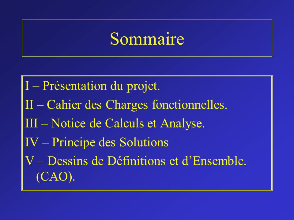 Sommaire I – Présentation du projet.