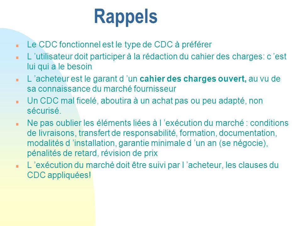Rappels Le CDC fonctionnel est le type de CDC à préférer