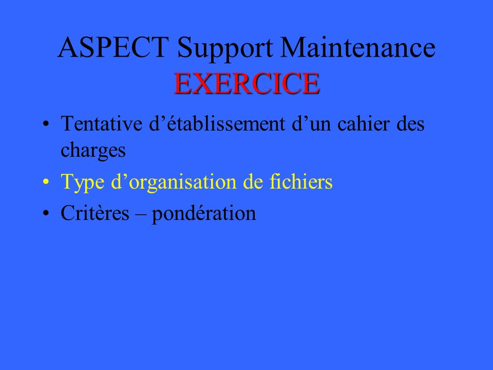 ASPECT Support Maintenance EXERCICE