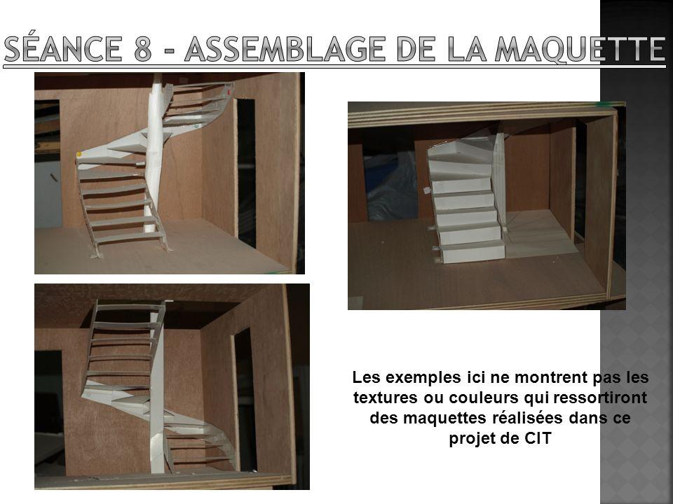 Séance 8 - Assemblage de la maquette