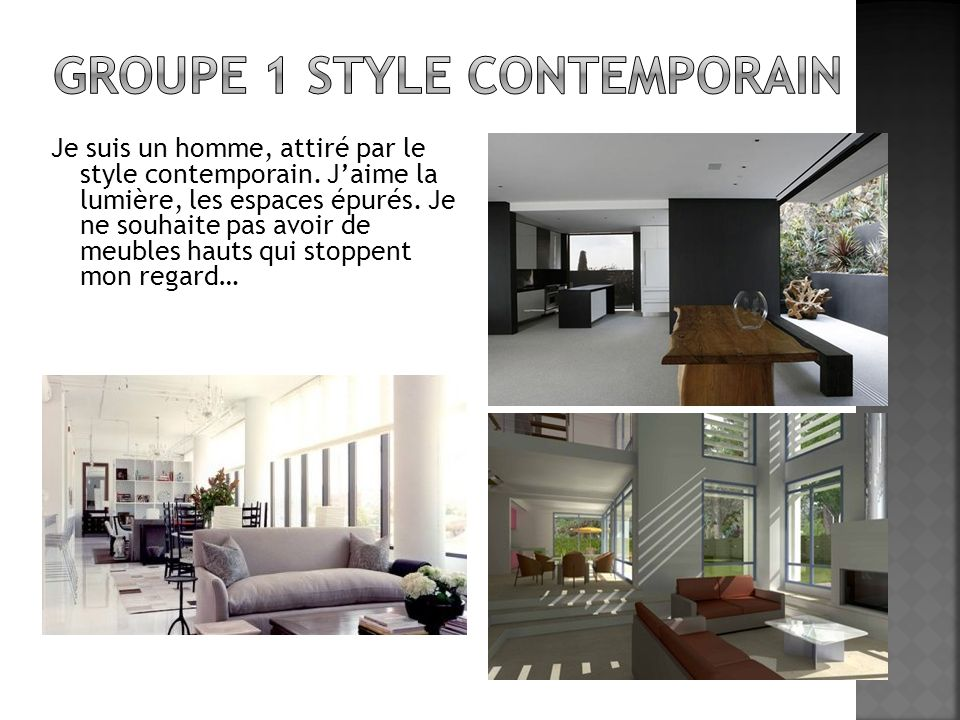 Groupe 1 Style contemporain