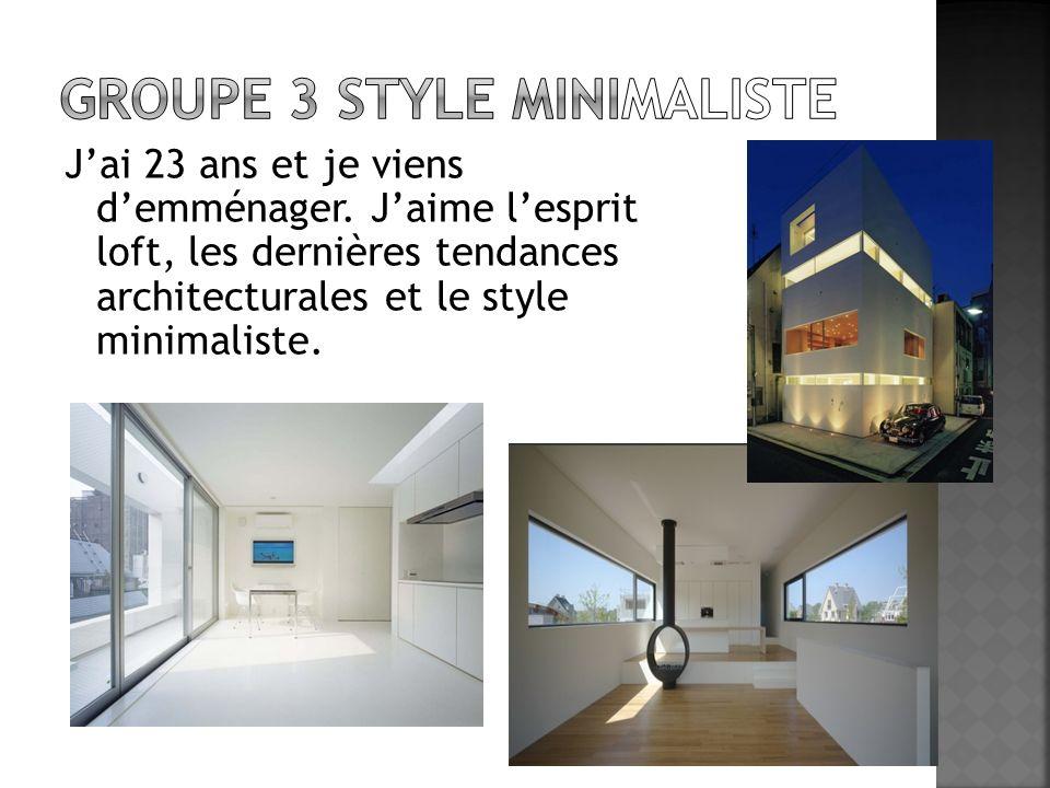 Groupe 3 style minimaliste