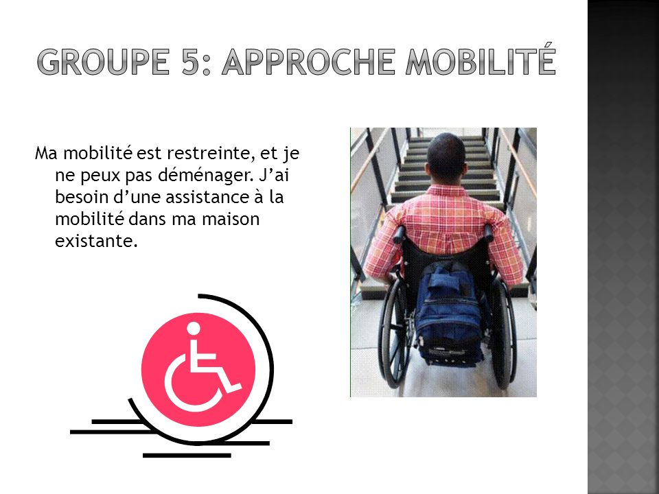 Groupe 5: approche mobilité