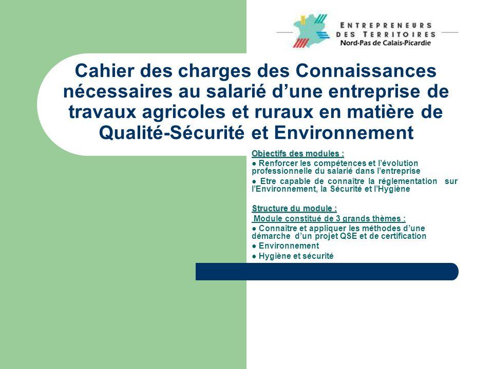 Cahier des charges des Connaissances nécessaires au salarié d'une entreprise de travaux agricoles et ruraux en matière de Qualité-Sécurité et Environnement