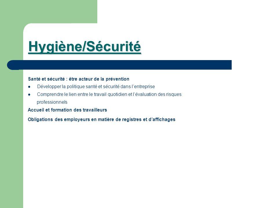 Hygiène/Sécurité Santé et sécurité : être acteur de la prévention
