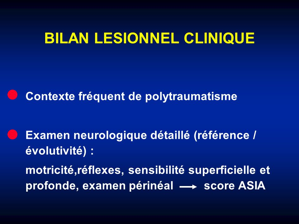 BILAN LESIONNEL CLINIQUE