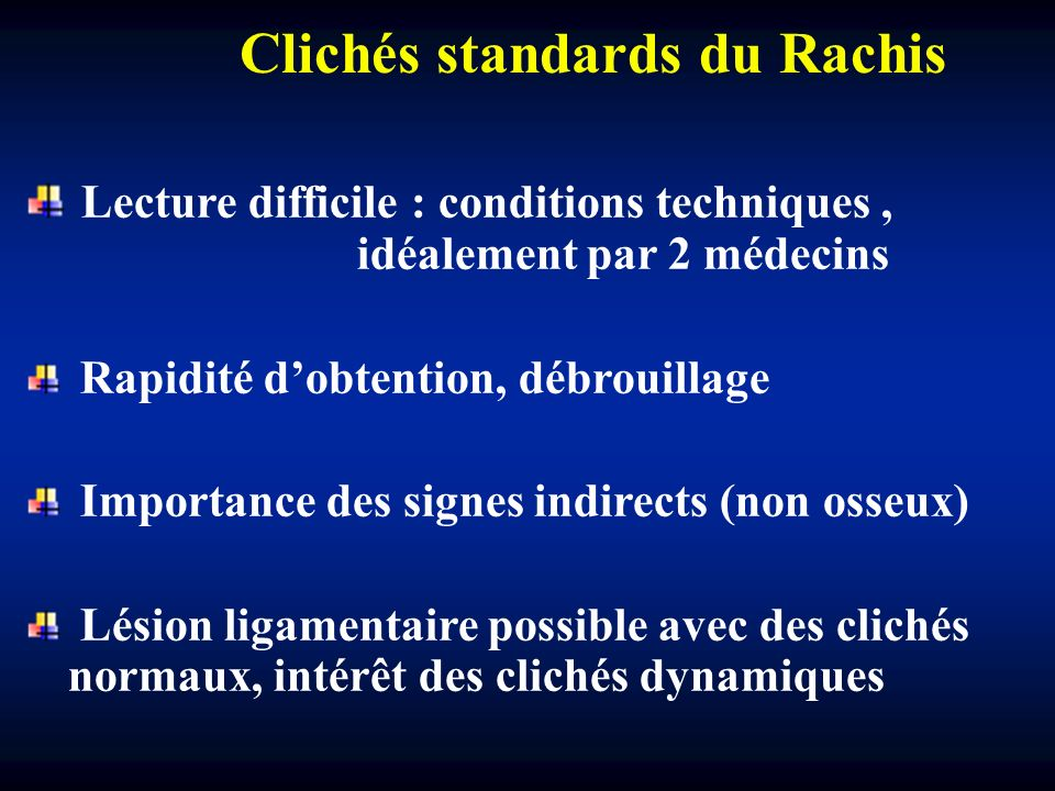 Clichés standards du Rachis