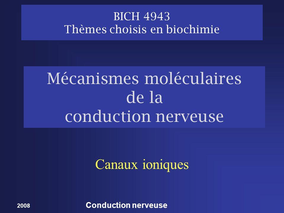 Mécanismes moléculaires de la conduction nerveuse