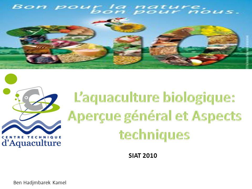L'aquaculture biologique: Aperçue général et Aspects techniques