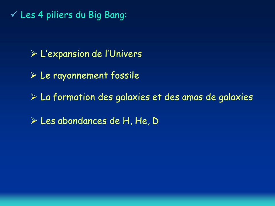 Les 4 piliers du Big Bang: