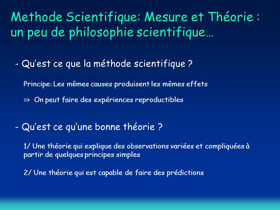 Methode Scientifique: Mesure et Théorie : un peu de philosophie scientifique…