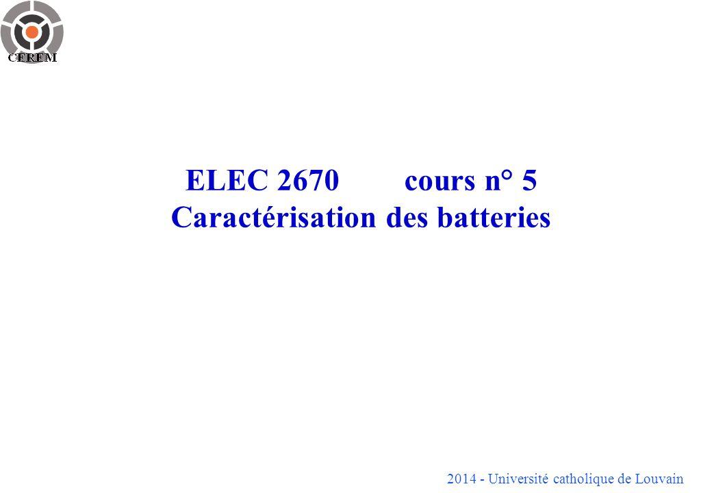 ELEC 2670 cours n° 5 Caractérisation des batteries