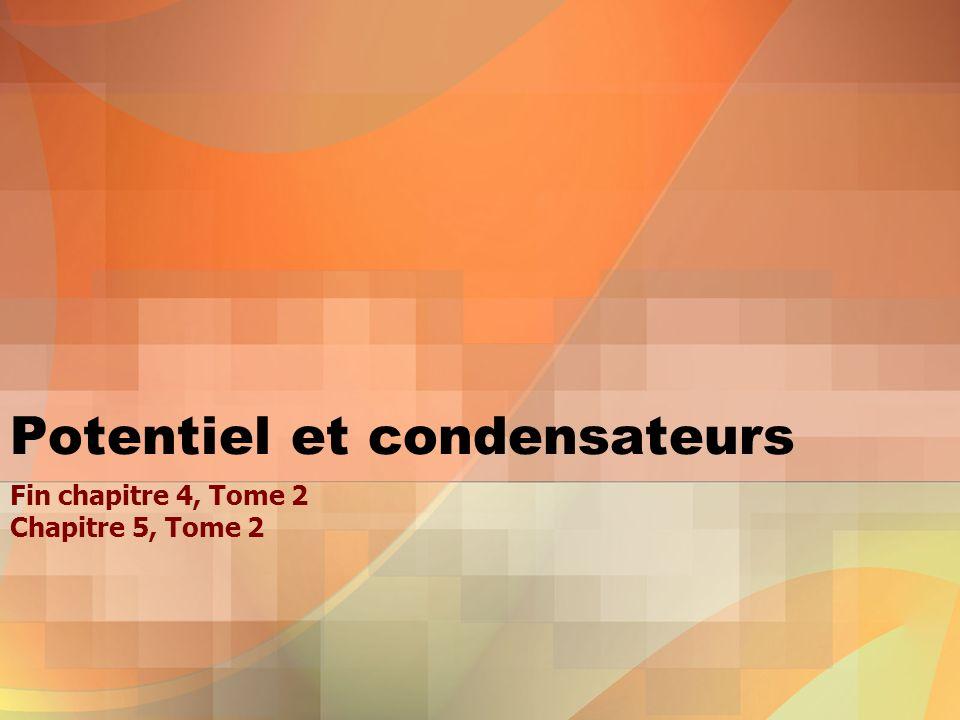 Potentiel et condensateurs