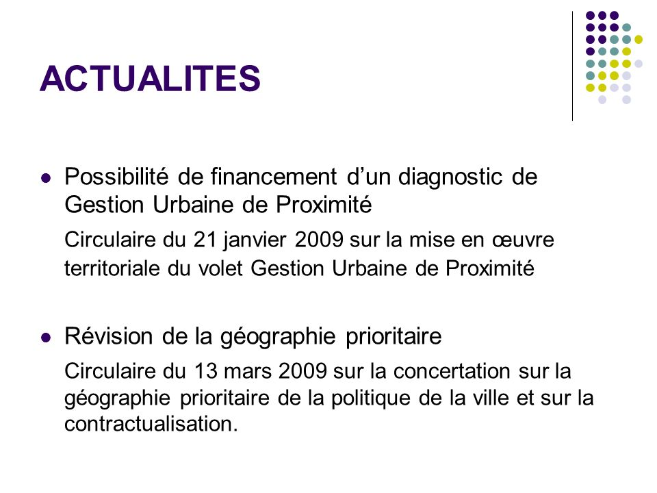 ACTUALITES Possibilité de financement d'un diagnostic de Gestion Urbaine de Proximité.