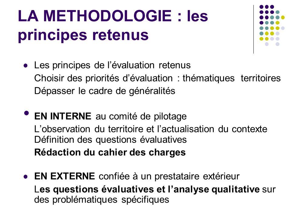 LA METHODOLOGIE : les principes retenus