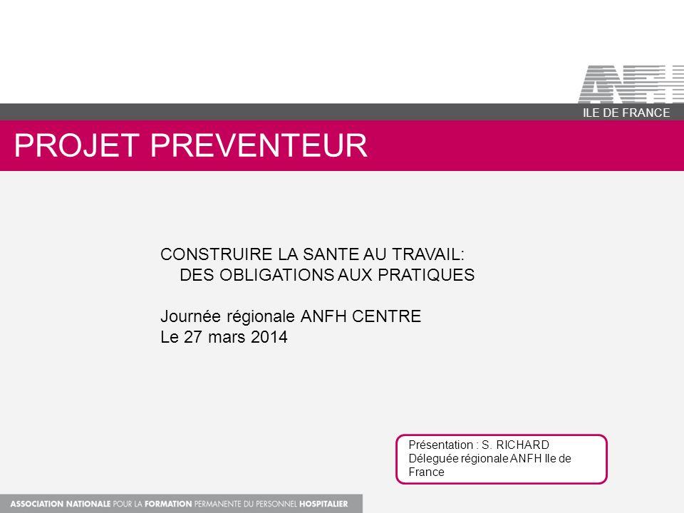projet PREVENTeur CONSTRUIRE LA SANTE AU TRAVAIL: