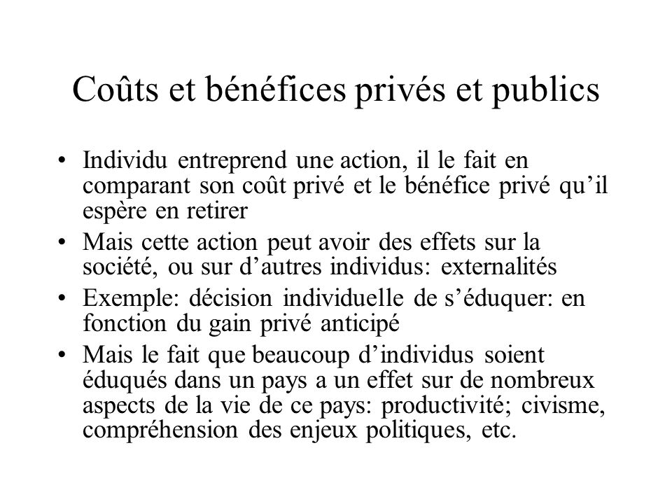 Coûts et bénéfices privés et publics