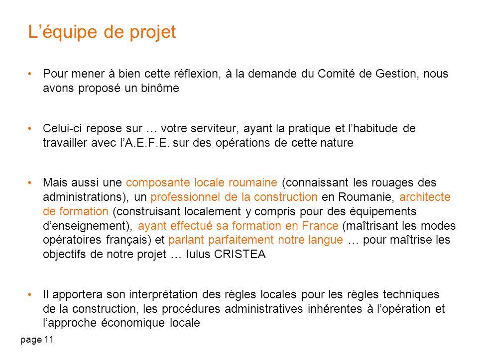 L'équipe de projet Pour mener à bien cette réflexion, à la demande du Comité de Gestion, nous avons proposé un binôme.