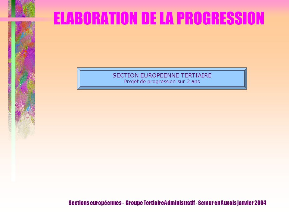 ELABORATION DE LA PROGRESSION