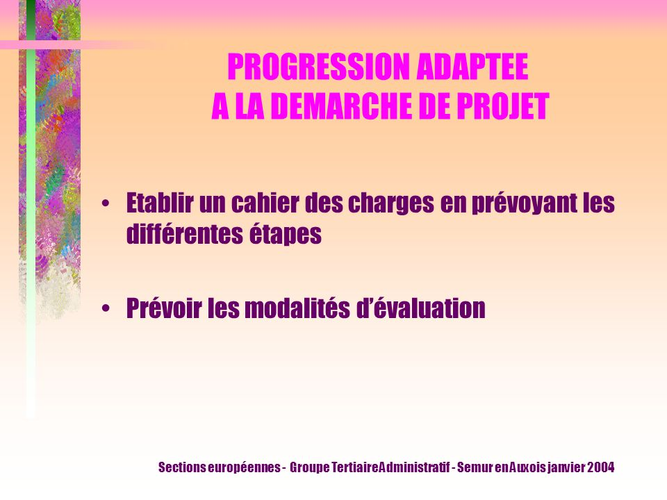 PROGRESSION ADAPTEE A LA DEMARCHE DE PROJET