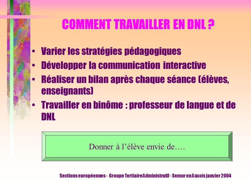 COMMENT TRAVAILLER EN DNL