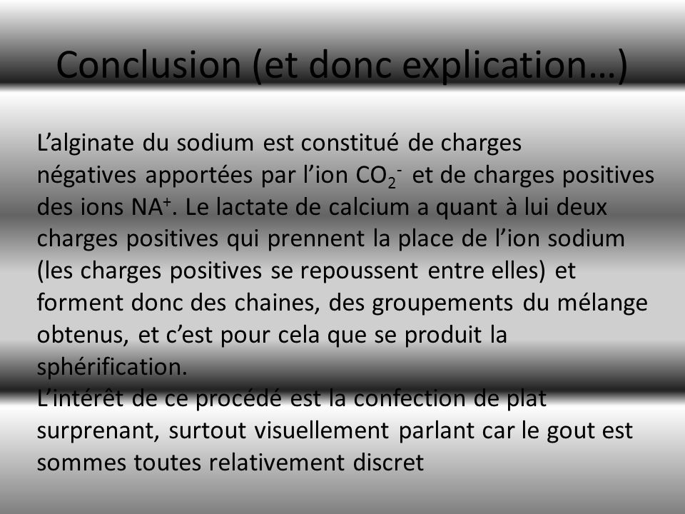 Conclusion (et donc explication…)