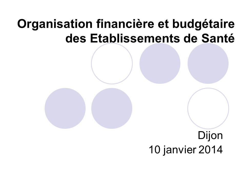 Organisation financière et budgétaire des Etablissements de Santé