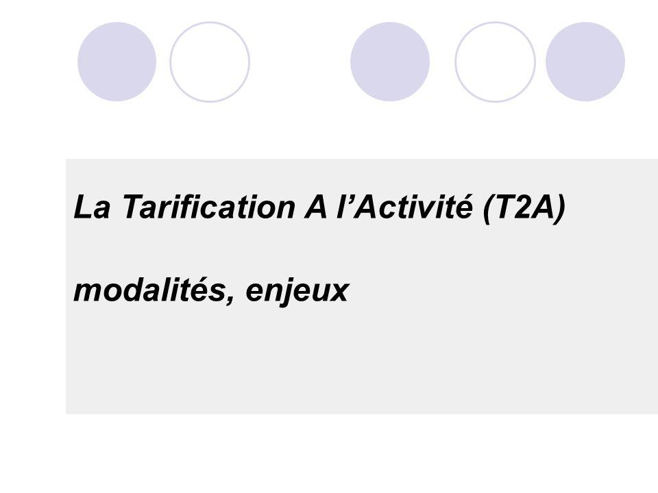 La Tarification A l'Activité (T2A)
