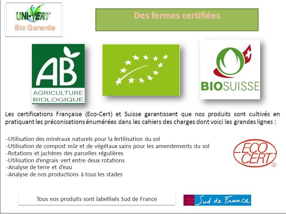 Tous nos produits sont labellisés Sud de France