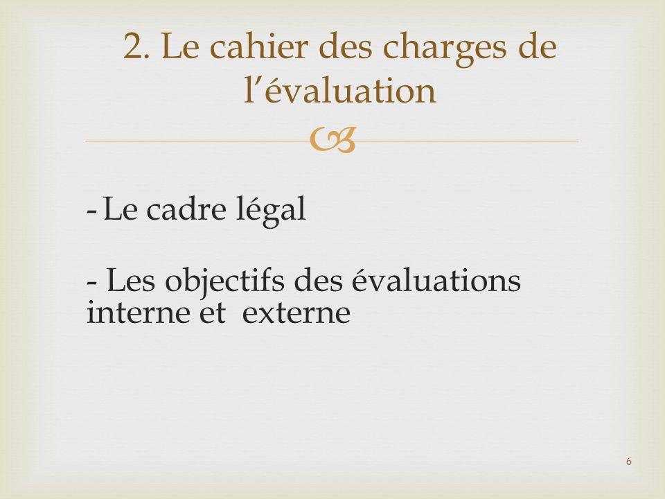 2. Le cahier des charges de l'évaluation