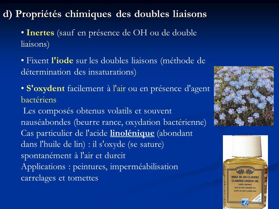 d) Propriétés chimiques des doubles liaisons