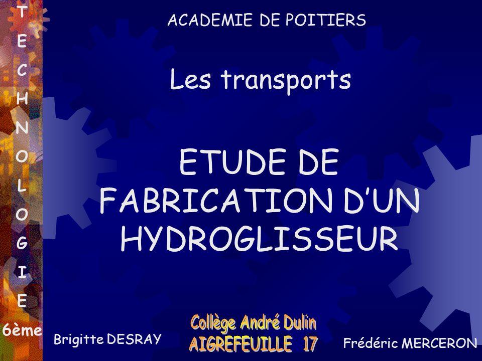 ETUDE DE FABRICATION D'UN HYDROGLISSEUR