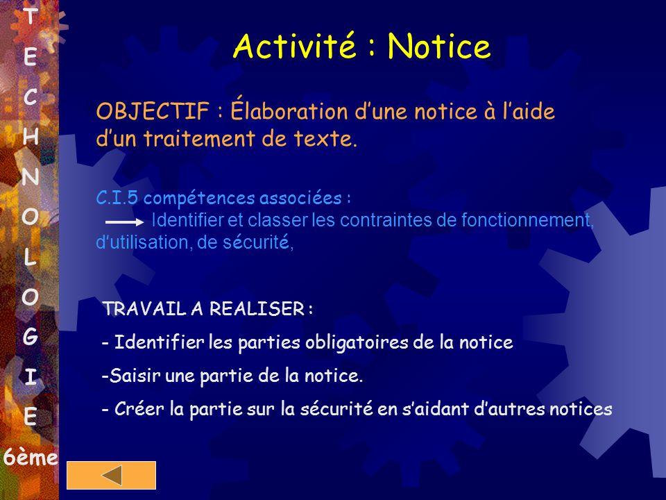 Activité : Notice T E C H N O