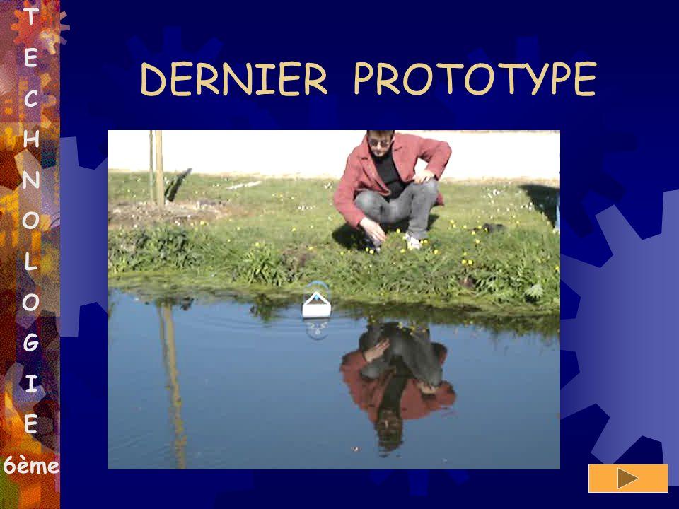 DERNIER PROTOTYPE T E C H N O L G I 6ème Validation du prototype