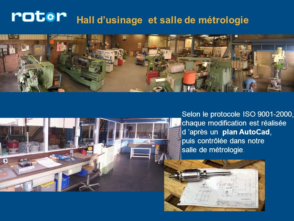 Hall d'usinage et salle de métrologie