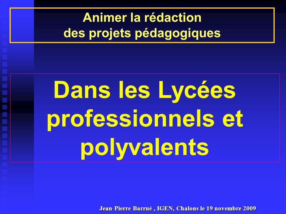 des projets pédagogiques Dans les Lycées professionnels et polyvalents