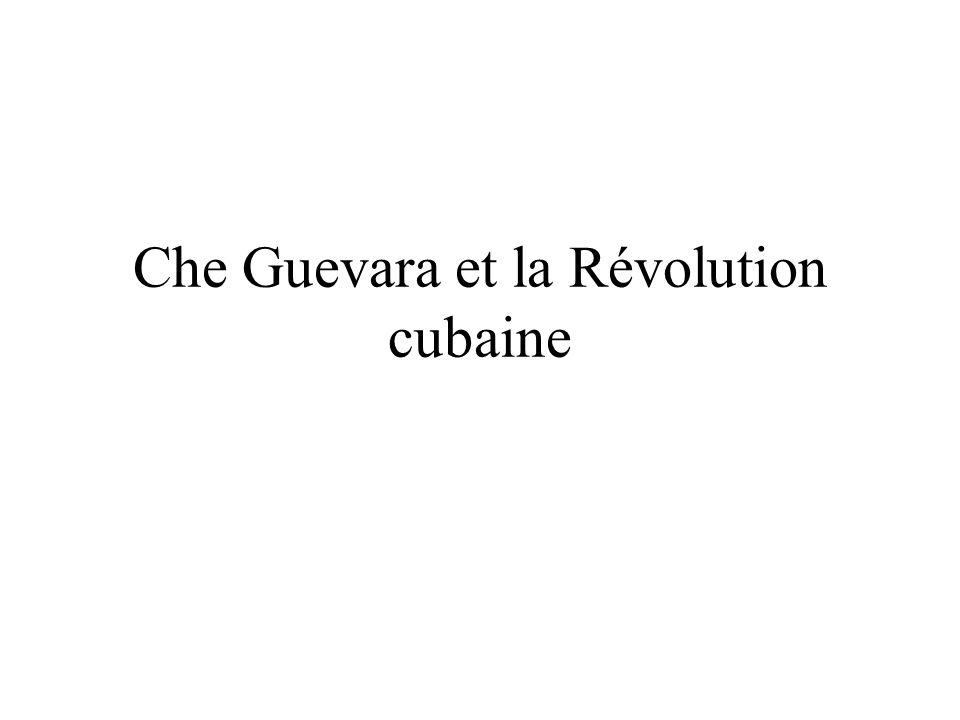 Che Guevara et la Révolution cubaine