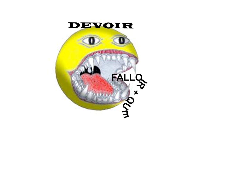 DEVOIR FALLO IR + QU E
