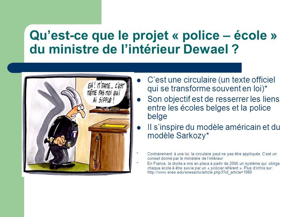 Qu'est-ce que le projet « police – école » du ministre de l'intérieur Dewael