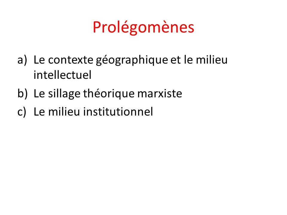 Prolégomènes Le contexte géographique et le milieu intellectuel