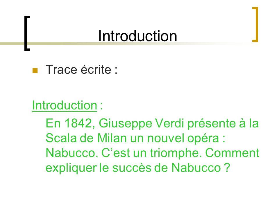 Introduction Trace écrite : Introduction :