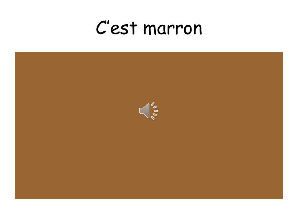 C'est marron