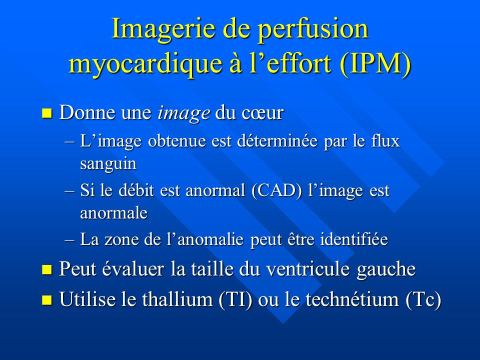 Imagerie de perfusion myocardique à l'effort (IPM)