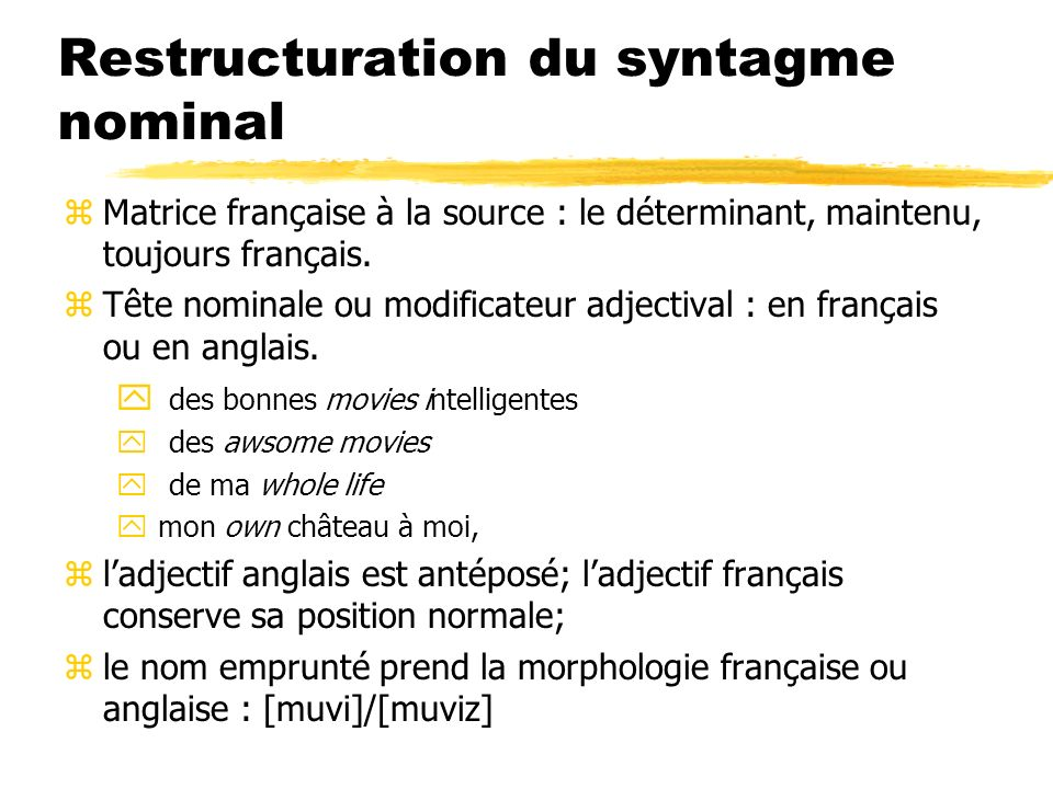Restructuration du syntagme nominal