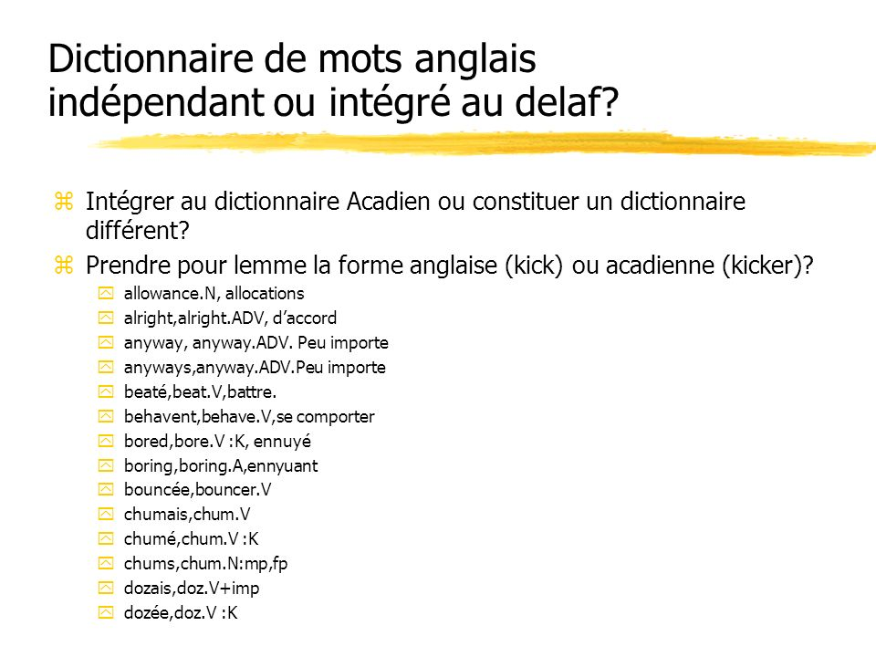 Dictionnaire de mots anglais indépendant ou intégré au delaf