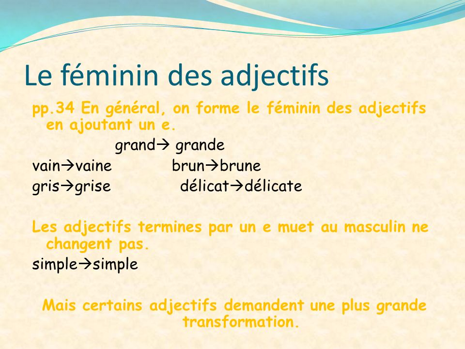 Le féminin des adjectifs